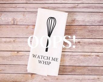 OOPS!  Floursack Tea Towel - Watch Me Whip