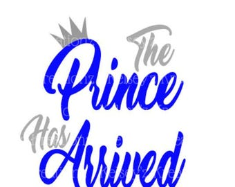 The Prince has arrived Custom onesie