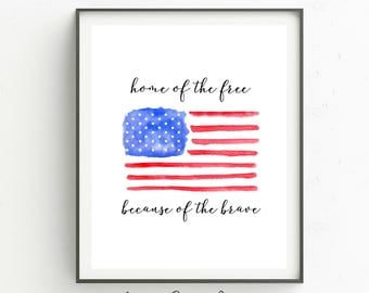 American Flag Art Print-8 x 10 INSTANT DOWNLOAD-Wall Art-Military Art-American Flag-Home of the Brave