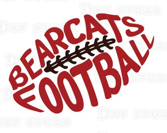 Bearcats Football| SVG| DXF| EPS| Cut File| Silhouette| Cricut| Bearcats| Football| Mom| Dad| Vector File| Instant Download