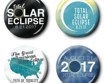 4-Pack Total Solar Eclipse 2017 Buttons or Magnets - 2.25 Circle - assorted designs - path of totality