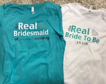 Real Bride wedding party shirts ~ Bachlorette party shirts ~ Real Housewives themed bridal party shirt