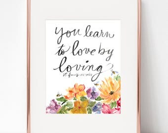 You Learn to Love by Loving St. Francis de Sales 8x10 print