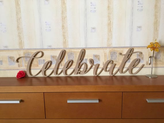 Celebrate Script Wooden Home Sign Wall hang Custom Wood word Laser Cut Letters House Sign Baby Shower Sign Birthday Party Signs Wall decor