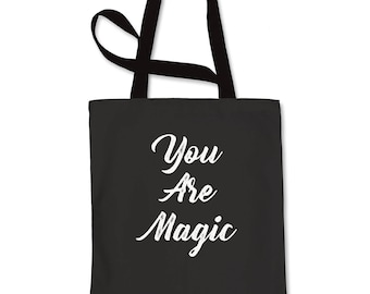 You Are Magic Shopping Tote Bag