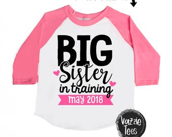 Big Sister in Training - Future Big Sister - Big Sister Shirt - Big Sister to Be - Big Sister - Announcement Shirt - New Baby Announcement