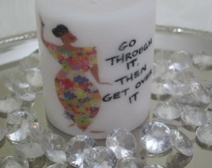 "Decorative  Christian Candle "" Go Thru It"""