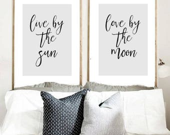Live By The Sun, Love By The Moon, Set of 2 Prints, Live by The Sun, Bedroom Wall Art, Printable  Art, Wall Decor,  Instant Download