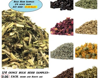 BULK HERB SAMPLES- 1/4 ounce bag. Perfect to try a particular herb or for smaller projects. Same price per bag, 1.00 each. U...