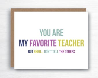 Favourite Teacher Card - Teacher Thank You Card - Thank You Teacher Card - Favorite Teacher Card - Funny Teacher Card