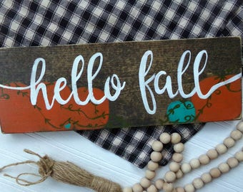 Hello Fall Wood Sign, Rustic Thanksgiving, Pumpkin Rustic Sign, Harvest Home Decor, Teal Pumpkin Sign, Fall Pumpkin Sign, Rustic Fall Decor
