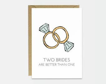 Lesbian Wedding Card - Funny Wedding Card - Funny Gay Wedding Card - Sarcastic Gay Wedding - Gay Wedding - Two Brides Are Better Than One