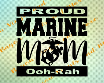 Marine mom instant download, Proud Marine mom svg, Marine mom png, Proud Marine Mom, Marine mom decal, Marine mom htv, Silhouette, Cricut