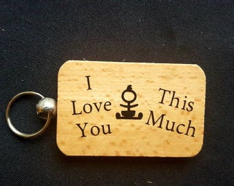 Wooden Keyring Key ring - I Love You This Much - From Baby - Mothers day gift father's Day Gift - Birthday Gifts