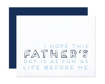 Life Before Me - Funny Father's Day Card