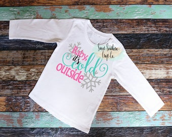 FREE SHIPPING***Baby It's Cold Outside Girls Holiday Shirt,Winter Shirt,Christmas Shirt,Christmas Party Outfit,Santa Pictures,Holiday Season