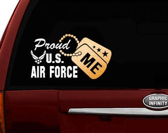 """Proud US Air Force Me Vinyl Car Decal Sticker 7.5""""(W) w/ Gold Military Dog Tag"""