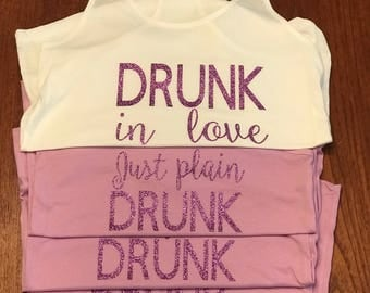 Drunk in love | Just drunk | Plain Drunk | Bachelorette Tank top