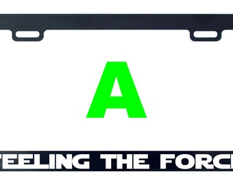 Feeling the force Star funny license plate frame tag holder decal sticker