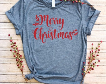 Merry Christmas Shirt/Women's Christmas Shirt/Christmas Shirts/Comfy Christmas Tshirt/ Christmas Tee/ Cute Winter T-shirt