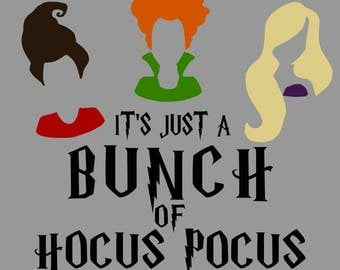 It's Just a Bunch of Hocus Pocus Shirt,  Halloween Shirt, Hocus Pocus Shirt, Fun Halloween shirt, Sanderson Sister shirt, Witch Shirt