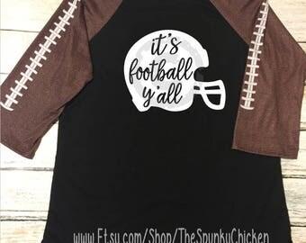 It's Football Y'all Proud Football Mom Black Raglan Shirt **CHOOSE DESIGN**