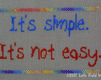 It's Simple / digital cross-stitch pattern / instant download / words of wisdom
