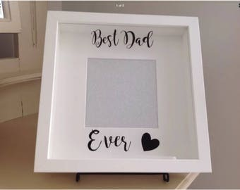 Best Dad Ever - White Shadow Box Frame For Photo