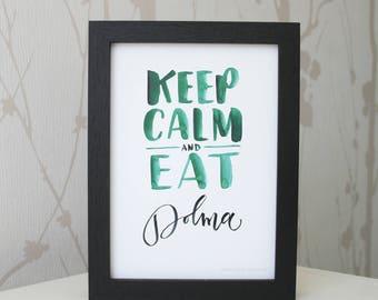 Keep calm and eat Dolma •