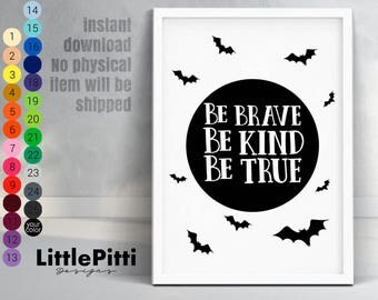 Be brave be kind be true print, baby room decor, scandi nursery print, black white kids room decor, be brave batman, batman nursery wall art