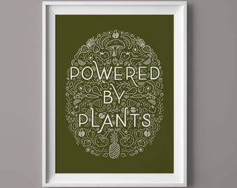 Powered By Plants Artist Print 8x10