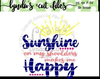 Sunshine on my shoulders makes me happy SVG/DXF/EPS file