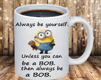 Minion-Always Be Yourself Coffee Mug