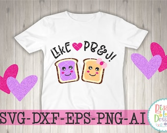 Peanut Butter and Jelly SVG DXF EPS png ai cutting file sandwich cutting file best friends svg friends svg love svg kids svg toast svg pb&j