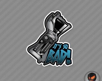 It's So Bad! (Sticker)