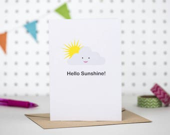 Hello Sunshine / Friendship card / Just because card / Blank card / Support card