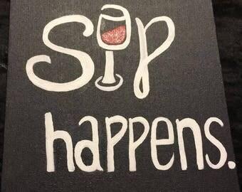 Sip happens