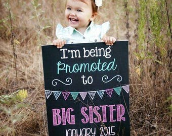 Promoted to Big Sister Sign