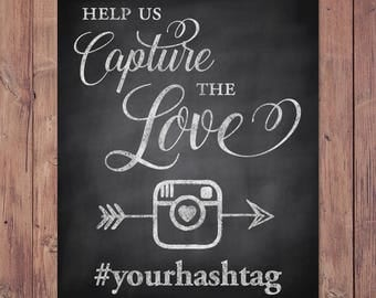 Wedding hashtag sign - please help us capture the love hashtag sign - rustic hashtag sign - PRINTABLE - 8x10 - 5x7