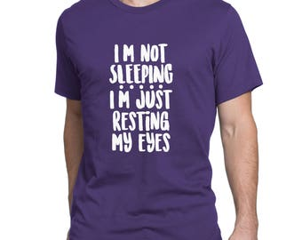 I'm not sleeping I'm resting my eyes Father's Day Shirt for Dad - Shirt for Dad - Gift for Daddy - Father's Day Surprise from Kids