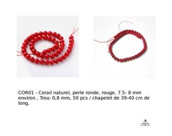 Corail naturel, perle ronde, de couleur rouge, 7,5 à 8 mm environ , Trou: 0,8 mm, 50 pcs / chapelet de 39-40 cm de long,