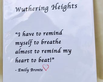 Emily Bronte print, wuthering heights, bronte quote, modern print, quote art, emily Bronte quote, Haworth