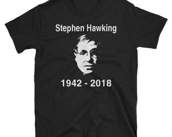 Stephen Hawking Memorial Shirt RIP Stephen