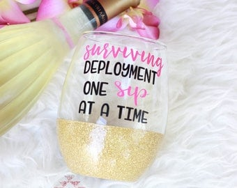 Surviving Deployment Glitter Wine Glass / Glitter Glass / Deployment Wine Glass / Deployment Survival Wine Glass / Military Spouse Gift