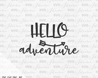 Hello Adventure svg, adventure svg, lake svg, summer svg, lake life svg, fishing svg, beach svg, camping svg, adventure svg, hello summer