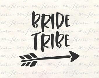 Bride Tribe Svg, Arrow Svg, Bridesmaid SVg, Bride to Be Svg, Bride Svg, Wedding Svg, Mrs Svg, Bridesmaids shirt svg, bride shirt svg