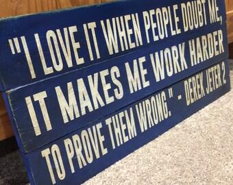 Don't Doubt Me | Derek Jeter | New York Yankees | Wood Sign | Baseball Sign | Sports Decor | Motivational Quote | Inspirational | Boys Room