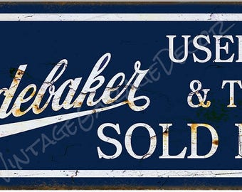 """Vintage Style """" Studebaker Used Cars and Trucks Sold Here """" Automobile Cars Trucks Dealership Advertising Metal Sign"""