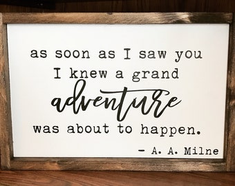 A.A. Milne Adventure Quote