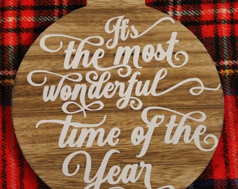 "Most Wonderful Time 10"" Ornament Sign"
